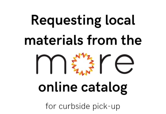 Requesting Materials from the More Online Catalog